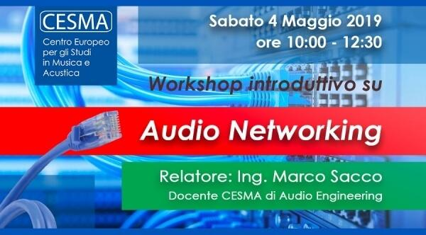 Introduzione all'audio networking - Workshop @ CESMA LUGANO